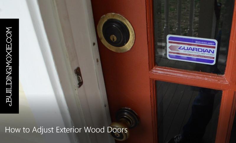 How To Adjust A Wood Exterior Door Adjusting Hinges And Jambs