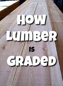 How Lumber is Graded