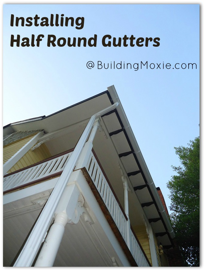 installing half round gutters downspout