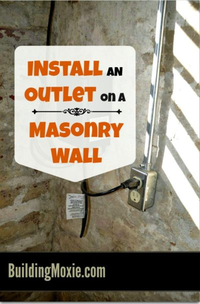 Installing an Electrical Outlet on a Masonry Wall