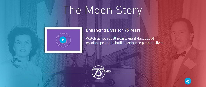 The Moen Story