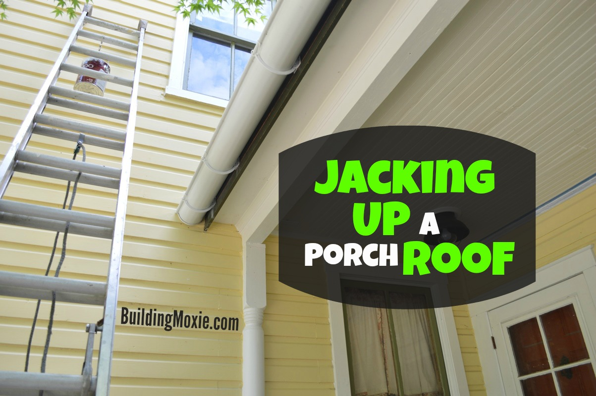Jacking up a porch roof old house porch progress for a more extensive porch repair you might see this article from the diy network how to repair a sagging beam cheers jb solutioingenieria Gallery
