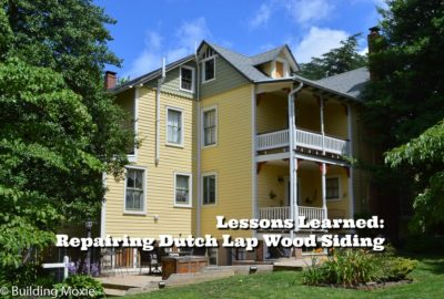 Repairing-Dutch-Lap-Wood-Siding-Lessons-Learned