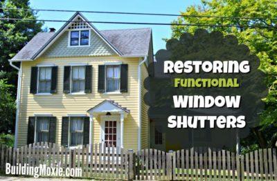 Restoring Functional Window Shutters