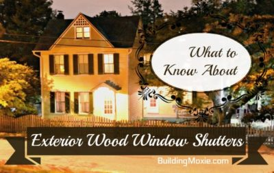 What to Know About Exterior Wood Window Shutters